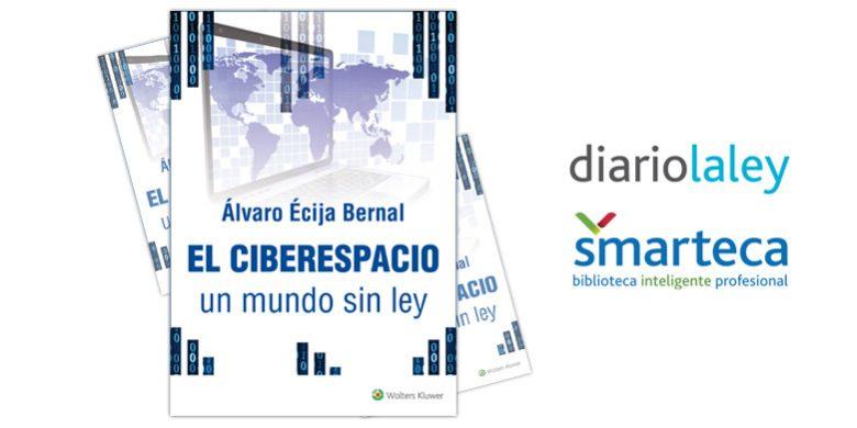 El ciberespacio, un mundo sin Ley. Disponible para los lectores de Diario La Ley